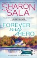 Forever My Hero by Sharon Sala