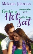 Getting Hot with the Scot: Sometimes in Love #1 by Melonie Johnson