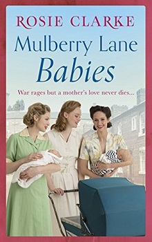 Mulberry Lane Babies: Mulberry Lane #3 by Rosie Clarke