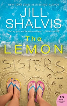 The Lemon Sisters: Wildstone #3 by Jill Shalvis