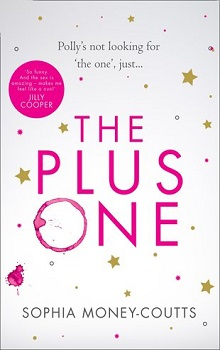 The Plus One by Sophia Money-Coutts