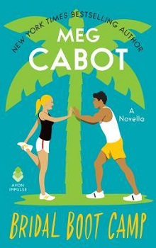 Bridal Boot Camp: Little Bridge Island #0.5 by Meg Cabot