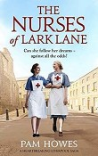 The Nurses of Lark Lane: Lark Lane #3 by Pam Howes