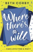 Where There's a Will by Beth Corby