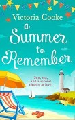 A Summer to Remember by Victoria Cooke
