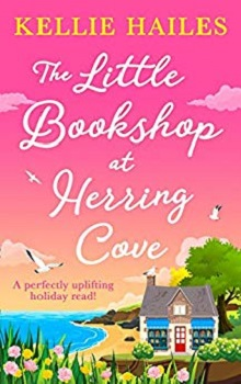 The Little Bookshop at Herring Cove: Rabbits Leap #5  by Kellie Hailes