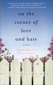 On the Corner of Love and Hate: Hopeless Romantics #1 by Nina Bocci