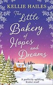 The Little Bakery of Hopes and Dreams: Rabbits Leap #6  by Kellie Hailes
