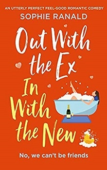 Out with the Ex, In with the New by Sophie Ranald