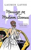 Marriage on Madison Avenue: Central Park Pact #3 by Lauren Layne