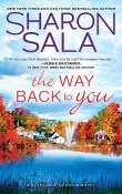 The Way Back to You: Blessings, Georgia #9 by Sharon Sala
