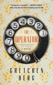 The Operator by Gretchen Berg