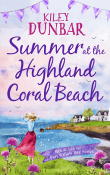 Summer at the Highland Coral Beach by Kiley Dunbar