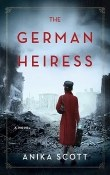 The German Heiress by Anika Scott