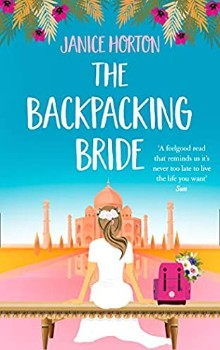 The Backpacking Bride: The Backpacking Housewife #3 by Janice Horton