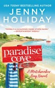 Paradise Cove: Matchmaker Bay #2 by Jenny Holiday