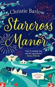 Starcross Manor: Love Heart Lane #4 by Christie Barlow