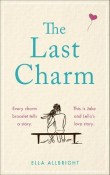 The Last Charm by Ella Albright