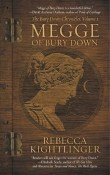 Megge of Bury Down: The Bury Down Chronicles #1 by Rebecca Kightlinger