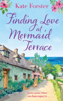 Finding Love at Mermaid Terrace by Kate Forster