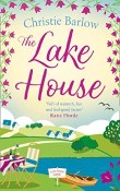 The Lake House: Love Heart Lane #5 by Christie Barlow