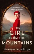 The Girl from the Mountains by Chrystyna Lucyk-Berger