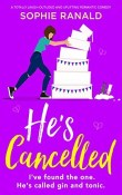 He's Cancelled by Sophie Ranald