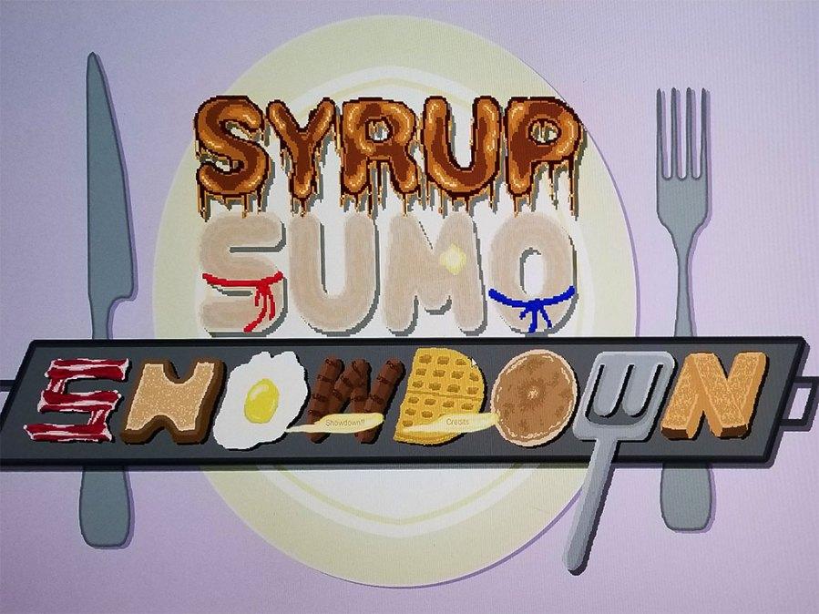 Syrup Sumo Showdown