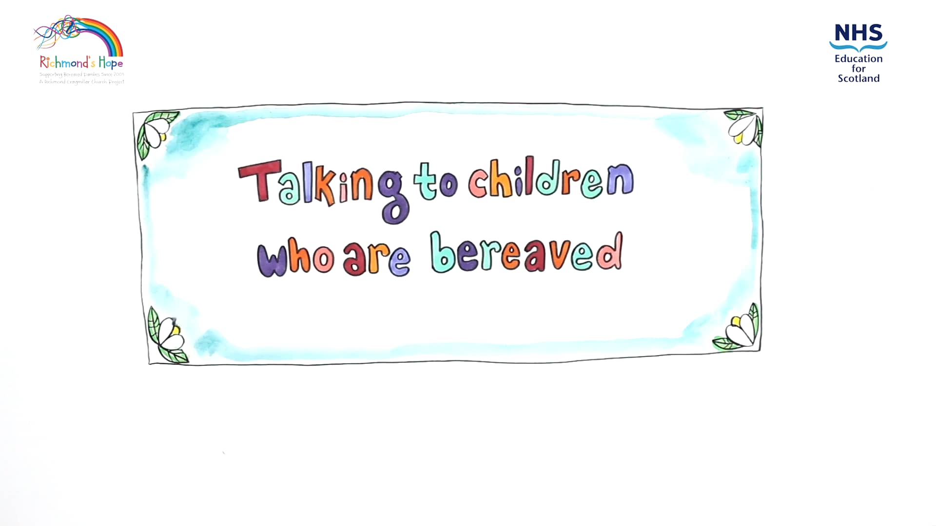 Talking to children who are bereaved
