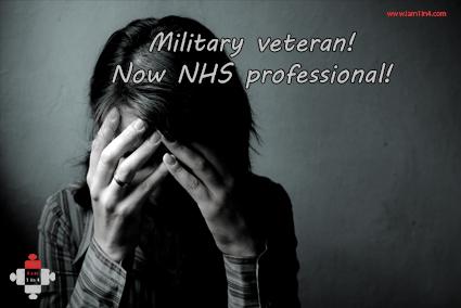 Military veteran! Now NHS professional!