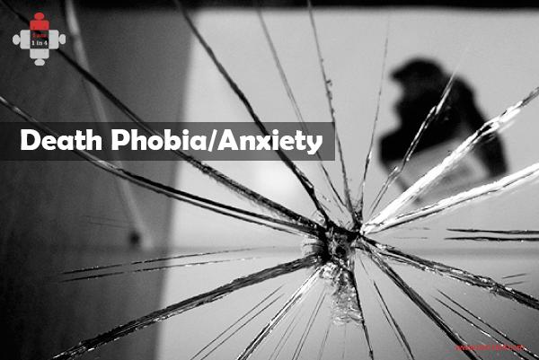 Death Phobia/Anxiety