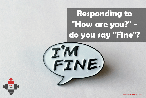 "Responding to ""How are you?"" – do you say ""Fine""?"