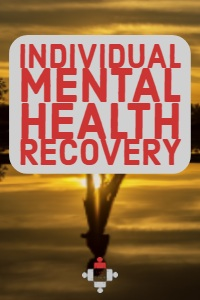 Individual Mental Health Recovery
