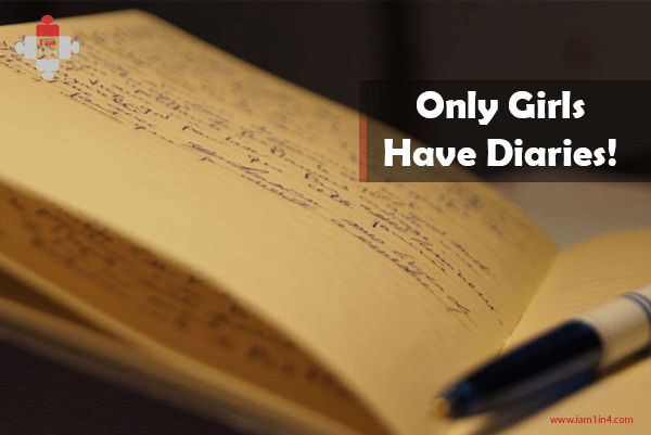 Only Girls Have Diaries!