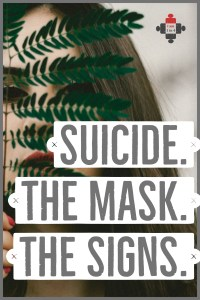 Suicide The Mask The Signs