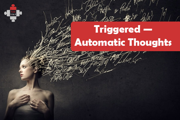 Triggered — Automatic Thoughts