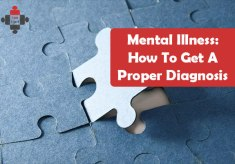 Mental Illness: How To Get A Proper Diagnosis