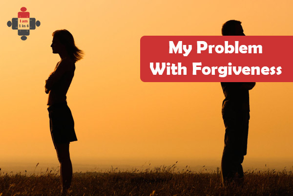 My Problem With Forgiveness