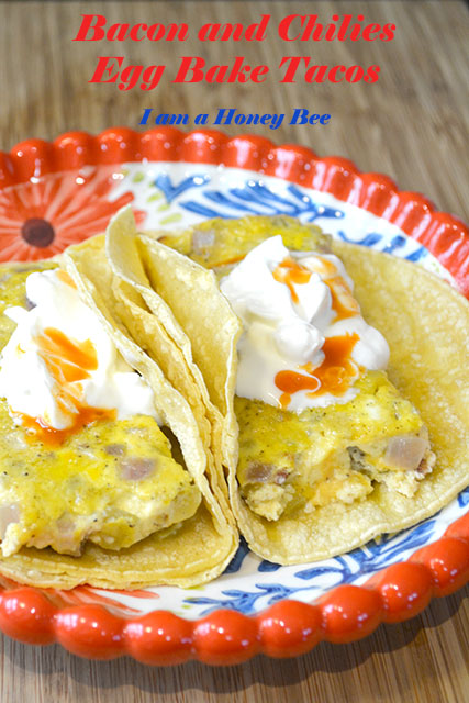 Bacon and Chilies Egg Bake Tacos
