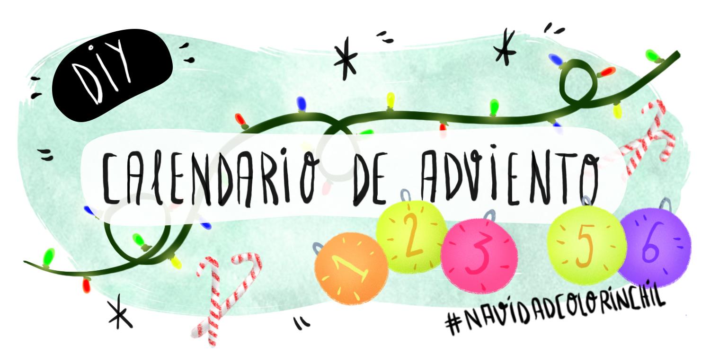 #NavidadColorinchil Calendarios de Adviento
