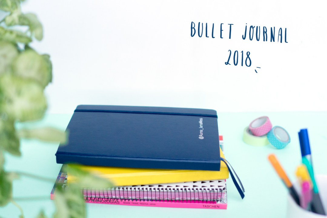 "Bullet Journal 2018, visto en ""I am a Mess Blog"""