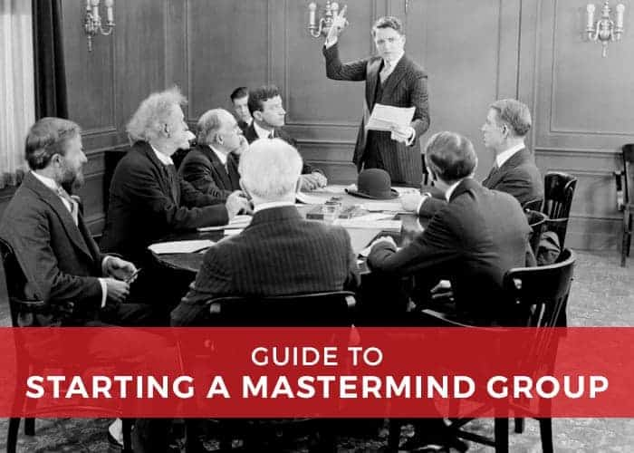 , The Benefits of Starting A Mastermind – Your fastest way to Millions