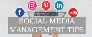 Tested and Proven Strategies for Improved Social Media Management