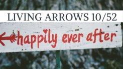 living arrows week 10