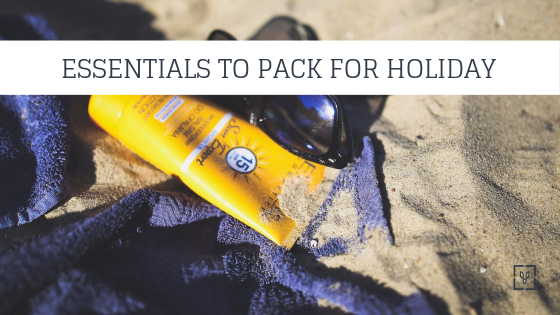 Things to pack for holiday