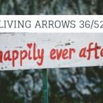 living arrows week 36