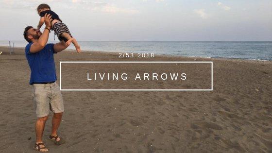 Living Arrows Week 2 {2018}