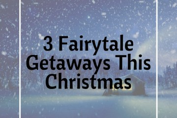 3-Fairytale-Getaways-This-Christmas