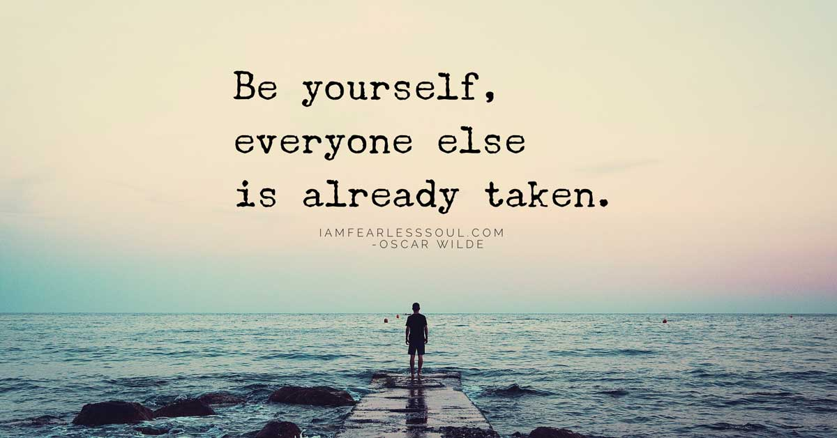 9 Of The Greatest Ever Quotes On Being Yourself To Inspire And Uplift You