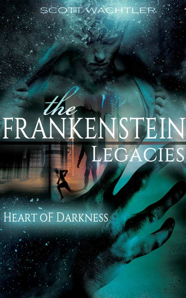 The Frankenstein Legacies scott watchler Iamgonegirldesigns Science Fiction Young Adult Blue Latest trending fantasy romance monsters cute action wonderful